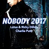Lotus & Ricky Dillon, Charlie Puth / Nobody 2017 - Single