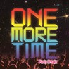 Party Freakz / One More Time