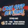 Stephen Oaks / One Step At A Time (feat. Lil Jon, T-Pain & French Montana, We Are Tonez & Brittany Boardwick)