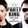 FUMI★YEAH! / PARTY KING (feat. Fatman Scoop) - Single