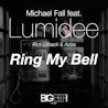 Michael Fall / Ring My Bell (feat. Lumidee, Rick Ellback & Aziza)[Remixes] - EP