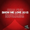 Sean Finn / Show Me Love 2015 (Part 3) - EP