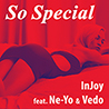 Injoy / So Special (feat. Ne-Yo & Vedo) - Single