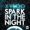 Xyloo / Spark In The Night - EP