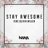 NANA / Stay Awesome (feat. Olivia Miller) - Single