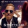 Mak Serdy & Los Hermanos Dinamita / Striptease (Don't be so sexy) - Single