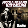 Nicola Fasano / Tonite (feat. Kat Deluna) - Remixes