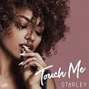 Starley / Touch Me - Single
