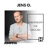 Jens O. / Underneath The Ground - Single