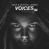 Tale & Dutch & Lesko / Voices - EP