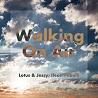 Lotus & Jessy / Walking On Air (feat. Pitbull) - Single