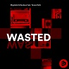 Migdalski & Rendace / Wasted (feat.Tereza Dellz) - Single