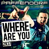Paffendorf / Where Are You 2K17 - EP