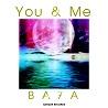 BA7A / You & Me - Single