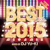 BEST HITS 2015 Megamix mixed by DJ YU-KI