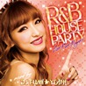 R&B HOUSE Party -Floor Rock Megamix- mixed by DJ FUMI★YEAH!