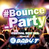 #Bounce_Party<br>Mixed by BABY-T