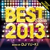 BEST HITS 2013<br>mixed by<br>DJ YU-KI