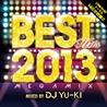 BEST HITS 2013<br>mixed by<br>DJ YU-KI
