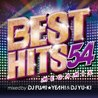 BEST HITS 54 Megamix<br>mixed by<br>DJ FUMI★YEAH! &<br>DJ YU-KI