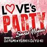 LOVE'S PARTY<br>-Smash Megamix-<br>mixed by DJ FUMI★YEAH! & DJ YU-KI