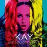 Kay / My Name Is Kay ※Next To You (DJ FUMI★YEAH! remix)収録