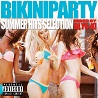 BIKINI PARTY -SUMMER HITS SELECTION- MIXED BY DJ YU-KI