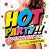 HOT PARTY!! -PLATINUM BEST MIX- mixed by DJ SHINSTAR