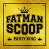 PARTY KING (Album) - FATMAN SCOOP