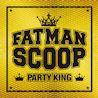 PARTY KING (Album) - FATMAN SCOOP