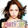 #PARTY_UP 2 mixed by DJ FUMI★YEAH!